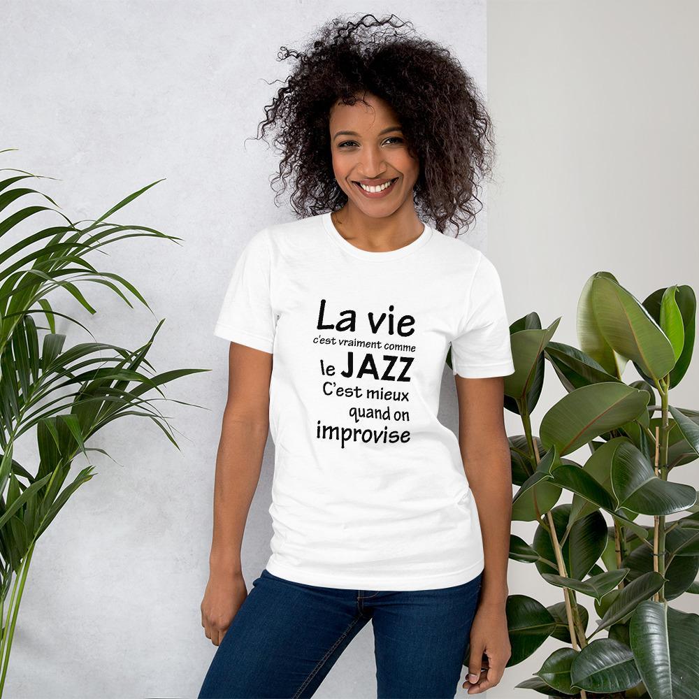 T-shirts La vie et l'improvisation
